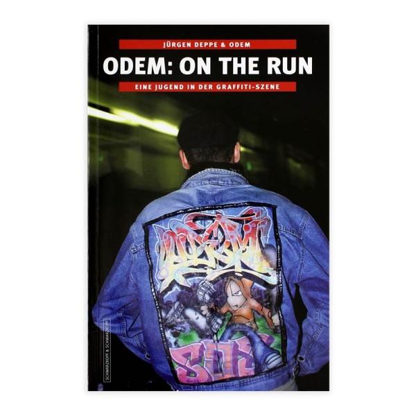 ODEM On The Run Buch - Eine Jugend in der Graffiti Szene